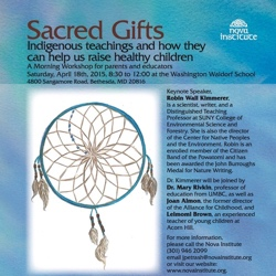 The Sacred Gifts poster is a watercolor background of rich middle and deep blues with white and purple accents that look like a Spring or Fall sky. Along with the event details an image of a Native American dream catcher with a blue rim on a bright white background.